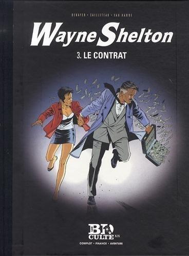 Wayne Shelton, Tome 3 : Le contrat de Denayer (25 avril 2014) Album