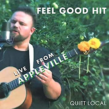 Feel Good Hit (Live from Appleville)
