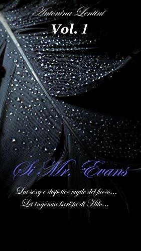 Si Mr. Evans: (Vol. 1, trilogia Hawaii) (Trilogia delle Hawaii)