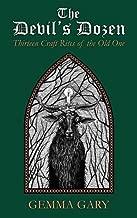 The Devil's Dozen: Thirteen Craft Rites of the Old One