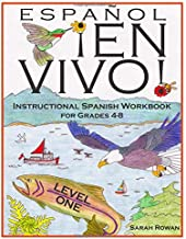 Español En Vivo Level 1: Instructional Spanish Workbook for Grades 4-8 (Español En Vivo Instructional Spanish Workbooks) (Volume 1)