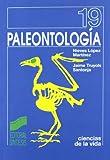 Paleontología: conceptos y métodos: 19 (Ciencias de la vida)