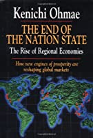 End of the Nation State: The Rise of Regional Economies