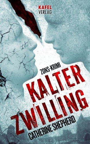 Kalter Zwilling (Zons Thriller 3)
