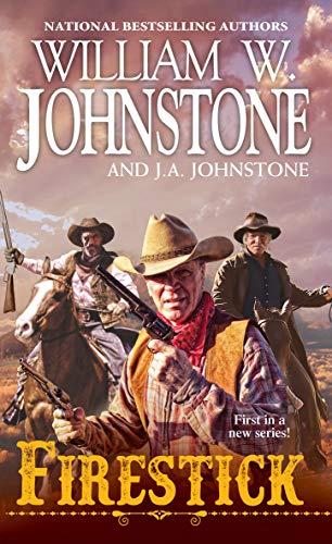 Firestick (A Firestick Western Book 1) (English Edition)
