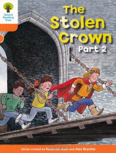 Oxford Reading Tree: Level 6: More Stories B: The Stolen Crown Part 2の詳細を見る