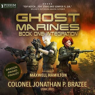 Integration     Ghost Marines, Book 1              By:                                                                                                                                 Jonathan P. Brazee                               Narrated by:                                                                                                                                 Maxwell Hamilton                      Length: 9 hrs and 37 mins     3 ratings     Overall 4.3