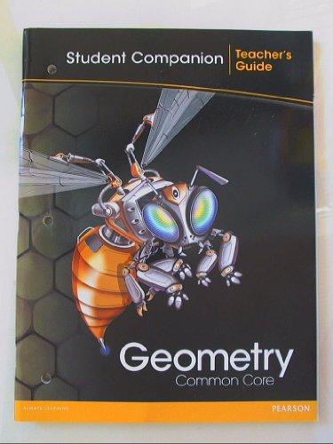 Geometry, Common Core: Student Companion-Teacher's Guide ISBN 0133185958 9780133185959