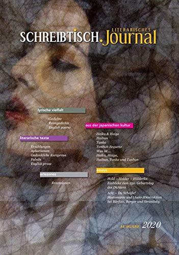 SCHREIBTISCH: Literarisches Journal - Ausgabe 2020