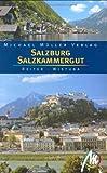 Salzburg & Salzkammergut: Reisehandbuch mit vielen praktischen Tipps - Barbar Reiter