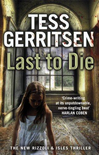 El último en morir de Tess Gerritsen