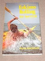 Eskimo Rolling For Survival 0713656158 Book Cover