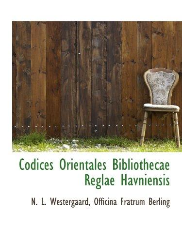 Codices Orientales Bibliothecae Reglae Havniensis