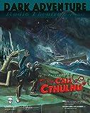 The Call of Cthulhu: Dark Adventure Radio Theatre