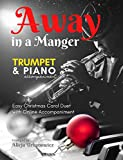 away in a manger i trumpet solo music & jazz piano accompaniment i easy christmas carol duet: cornet for kids beginners adults students i chords i lyric ... i brass sheet music (english edition)