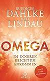OMEGA: Im inneren Reichtum ankommen - Mit 12 Audio-Meditationen (German Edition)