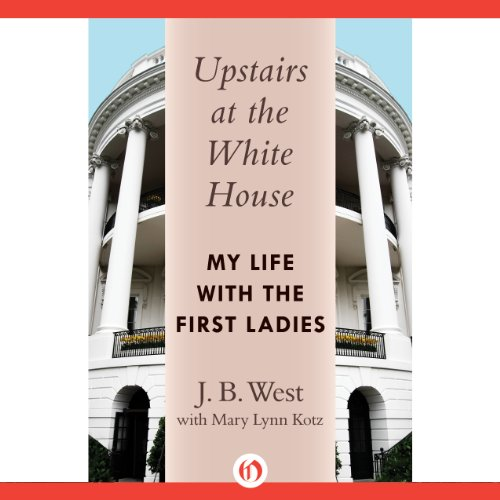 Upstairs at the White House audiobook cover art