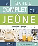 Le guide complet du jeûne (Guide...