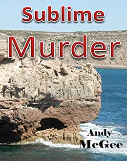 Sublime Murder by [Andy McGee]
