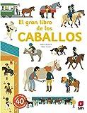 El gran libro de los caballos (El libro de...)