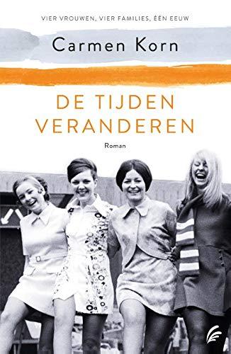 De tijden veranderen (Vier vrouwen, vier families, één eeuw, 3)
