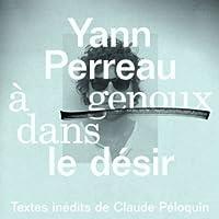 A Genoux Dans Le Desir [Analog]