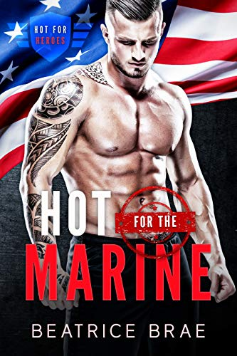 Hot for the Marine: A Curvy Woman Military Romance Short