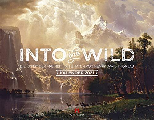 Into the Wild Kalender 2021 - Mit Zitaten von Henry David Thoreau, Wandkalender im Querformat (54x42 cm) - Kunstkalender Romantik / Landschaftsmalerei