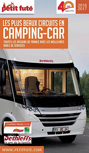 FRANCE CAMPING CAR 2016 Petit Futé (THEMATIQUES) (French Edition)