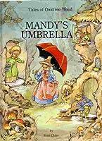 Mandy's Umbrella (Tales of Oaktree Wood) 0517691213 Book Cover