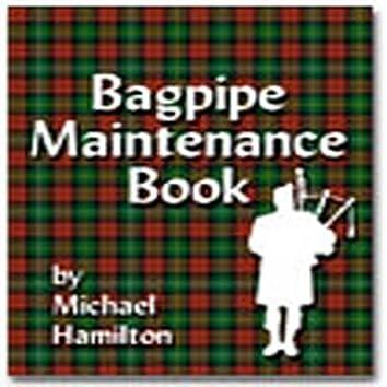 Bagpipe Maintenance Audio Book