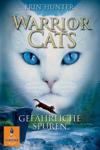 Warrior Cats 1/05: Gefährliche Spuren by Erin Hunter (2015-08-10)