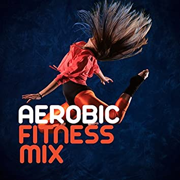 Aerobic Fitness Mix