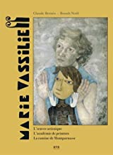 Marie vassilieff - l oeuvre artistique - l académie de peinture - la cantine de montparnasse