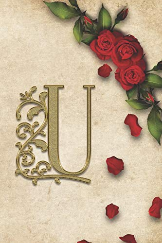 U: Red Rose With Rustic Yellow Background Golden Monogram Initial Letter U Journal Notebook (6' x 9') Gift For Her