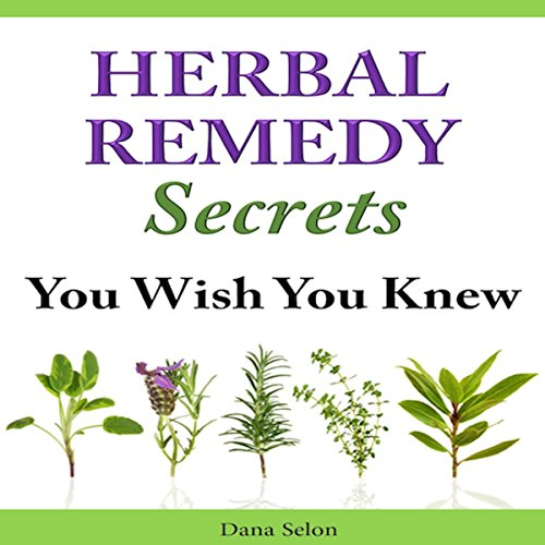 Herbal Remedy Secrets You Wish You Knew cover art