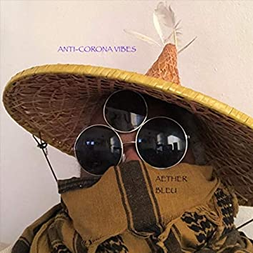Anti-Corona Vibes