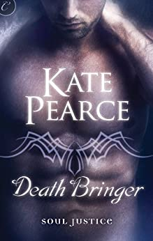 Death Bringer (Soul Justice Book 2) by [Kate Pearce]