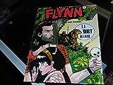 FLYNN TOME 1 - LA MORT BLANCHE