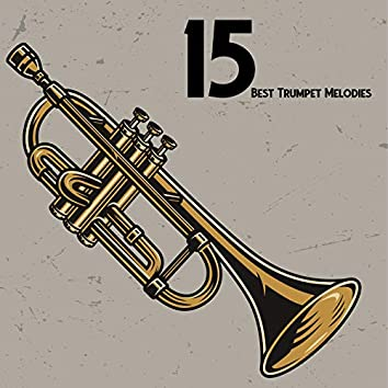 15 Best Trumpet Melodies - Brilliant Variations of Instrumental Jazz for Special Occasion