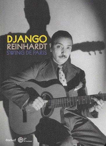 Django reinhardt, le swing de paris (Musique et danse Beaux livres)