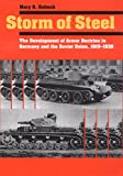 Storm of Steel: The Development of Armor Doctrine in Germany and the Soviet Union, 1919–1939 (Cornell Studies in Security Affairs) (English Edition)