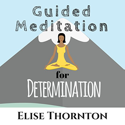 Guided Meditation for Determination cover art