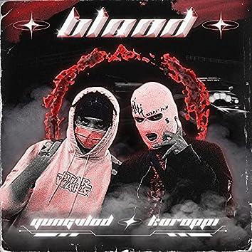 Blood ! (feat. KUROPPI)