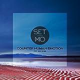 Counter Human Emotion