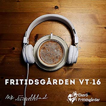 Fritidsgården - VT16