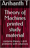 Theory of Machines printed study material: contains theory + drill problems with solutions (English Edition)