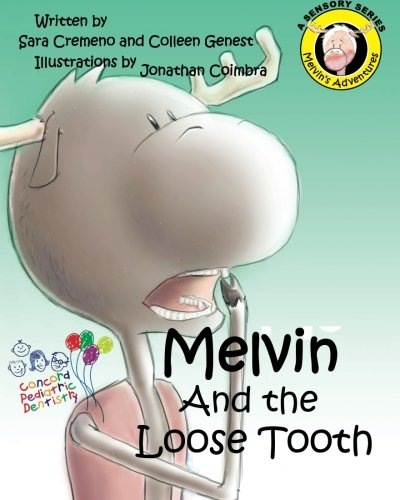 Melvin and The Loose Tooth: Volume 4 (Melvin