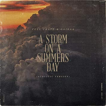 A Storm On A Summers Day - Acoustic