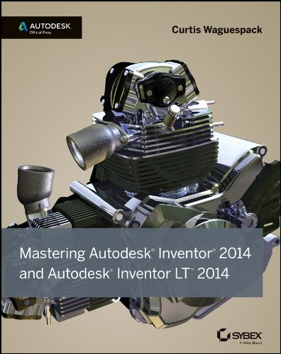 Mastering Autodesk Inventor 2014 and Autodesk Inventor LT 2014: Autodesk Official Press (English Edition)